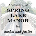 Spring Lake Manor Wedding for Rachel and Justin