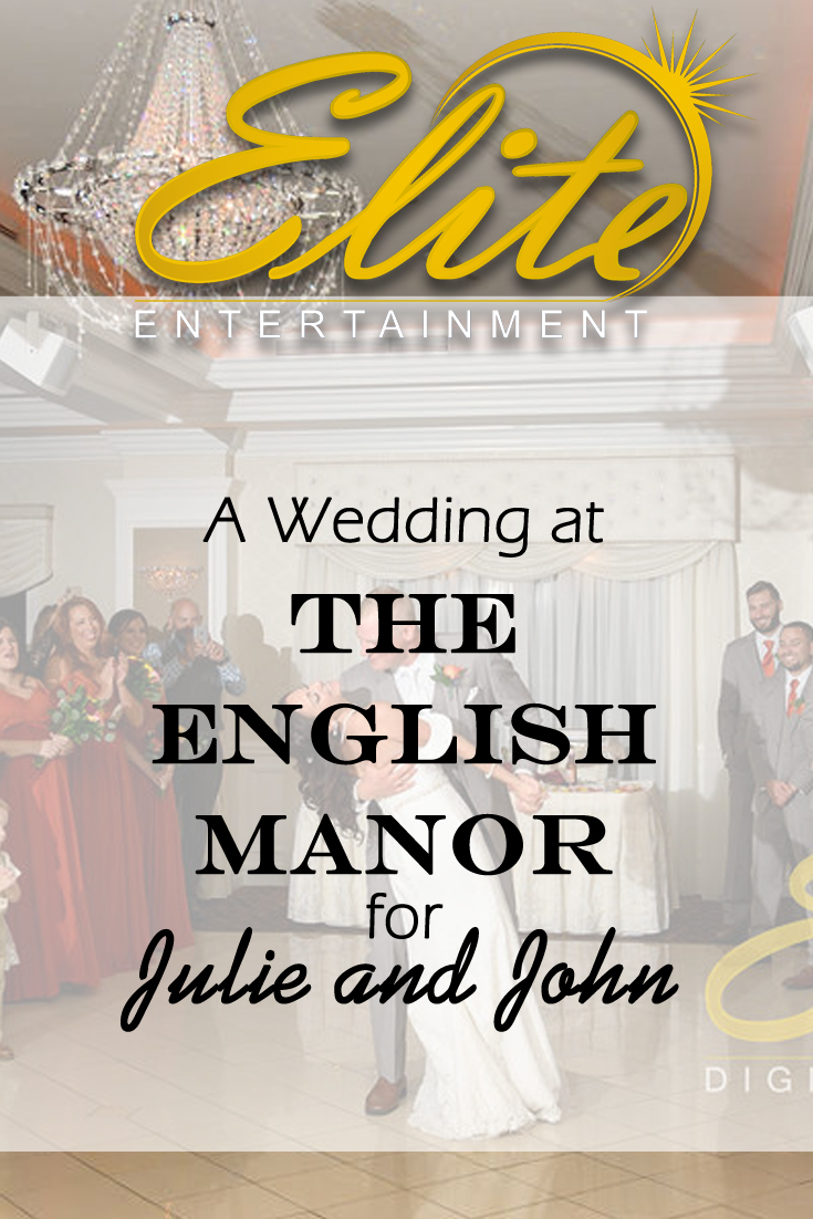 pin - Elite Entertainment - Wedding at English Manor for Julie and John