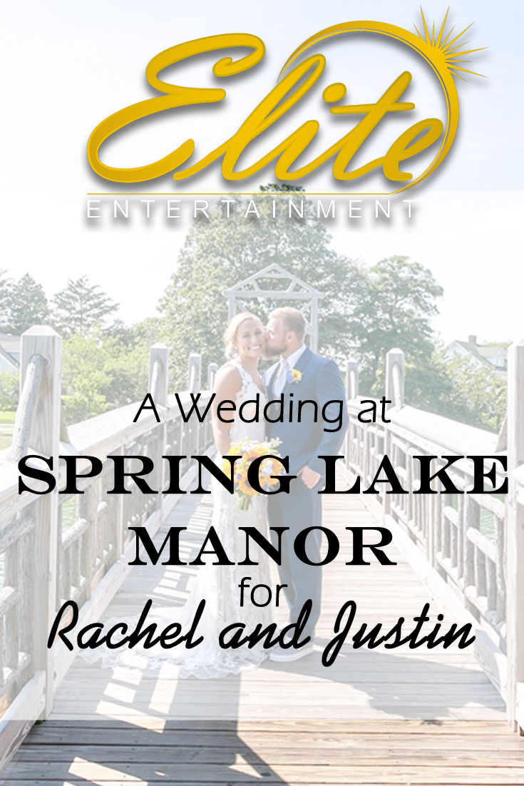 pin - Elite Entertainment - Wedding at Spring Lake Manor for Rachel and Justin