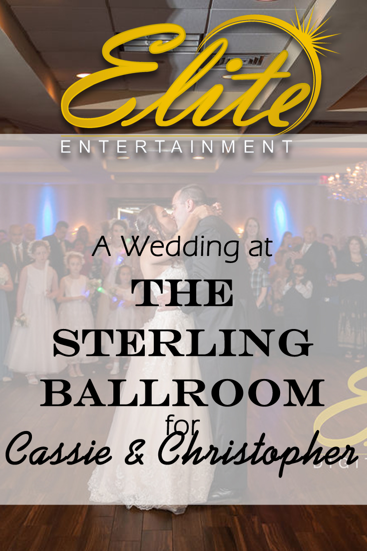 pin - Elite Entertainment - Wedding at Sterling Ballroom for Cassie and Christopher