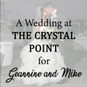 Crystal Point Wedding for Geannine and Mike