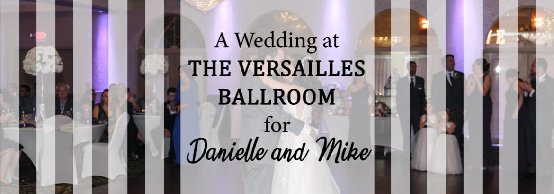 Versailles Ballroom at The Ramada Inn Wedding for Danielle and Mike