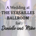 Versailles Ballroom at The Ramada Inn Wedding for Danielle and Mike