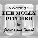 Molly Pitcher Wedding for Jessica and Derek